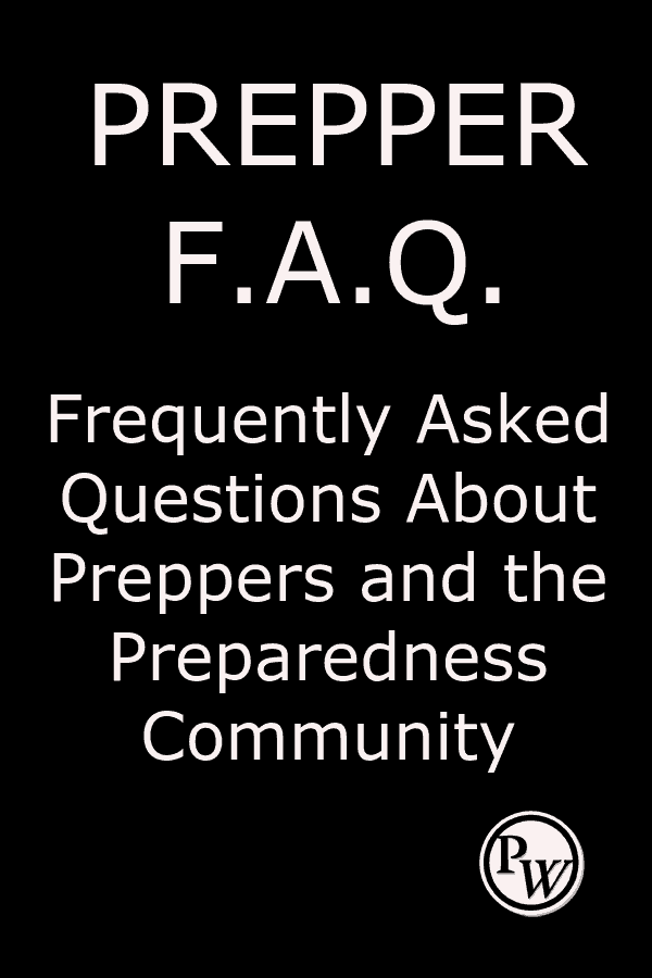 Frequently Asked Questions About Preppers