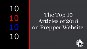 The Top 10 Prepper Articles of 2018