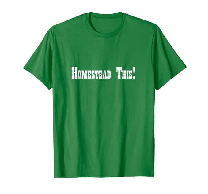 Homestead This! T-Shirt