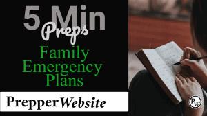 VID: 5 Minute Preps – Family Emergency Plans – 12/29/20