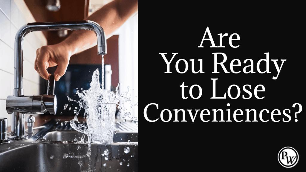 Lose Conveniences